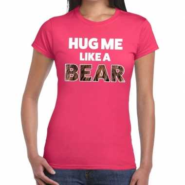 Roze hug me like a bear fun t shirt dames kopen